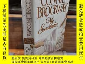 二手書博民逛書店My罕見Surrender (The Rose Hunters Book 3) by Connie Brockwa