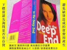 二手書博民逛書店in罕見the deep end在最深處Y200392