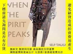 二手書博民逛書店When罕見the Spirit Speaks: Self-Ta