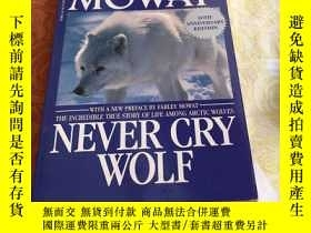 二手書博民逛書店《NEVER罕見CRY WOLF》 翻譯:永不哭泣的狼Y2678