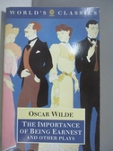 【書寶二手書T1/原文小說_ASZ】The Importance of Being Earnest and Other Plays
