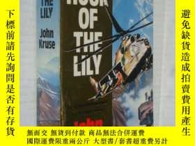 二手書博民逛書店The罕見hour of the lilyY146810 Joh