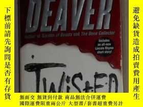 二手書博民逛書店英文原版罕見Twisted by Jeffery Deaver