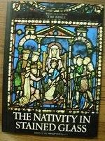 二手書博民逛書店 《Nativity In Stained Glass With Text From》 R2Y ISBN:0802771203│PhilipIves