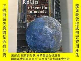 二手書博民逛書店Olivier罕見Rolin : L'invention du mondeY429125 Olivier Ro