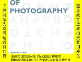 二手書博民逛書店Philosophy罕見Of PhotographyY255562 Henri Van Lier Leuven