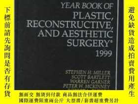 二手書博民逛書店Plastic,罕見Reconstructive and Aesthetic Surgery 1999-整形美容外