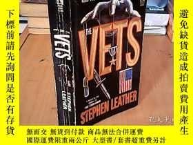 二手書博民逛書店the罕見vets stephen leatherY15641