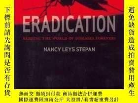 二手書博民逛書店Eradication:罕見Ridding the World of Diseases Forever?-根除:讓