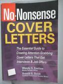 【書寶二手書T5/原文書_ZDR】No-Nonsense Cover Letters_Enelow
