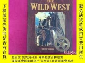 二手書博民逛書店How罕見The West Was WonTHE WILD WE