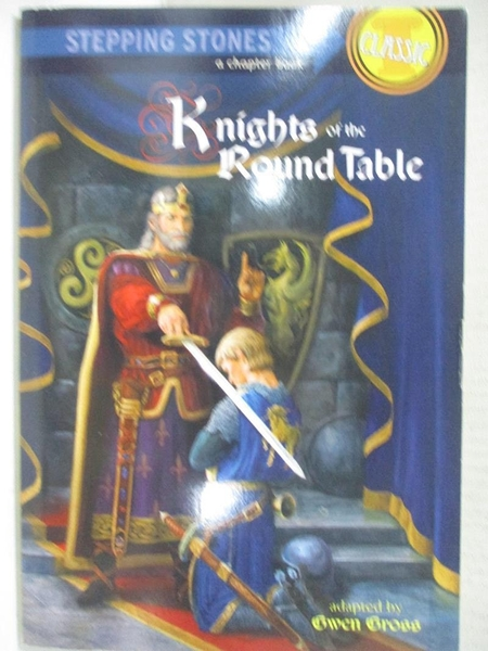 【書寶二手書T1/兒童文學_CPT】KNIGHTS OF THE ROUND TABLE_精平裝: 平裝本