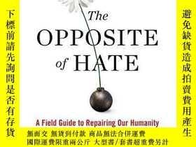 二手書博民逛書店The罕見Opposite Of HateY255562 Sally Kohn Algonquin Books