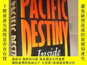 二手書博民逛書店PACIFIC罕見DESTINY:Inside Asia Tod