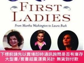 二手書博民逛書店First罕見Ladies: From Martha Washington to Laura Bush-第一夫人: