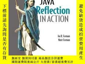 二手書博民逛書店Java罕見Reflection In ActionY364682 Ira R. Forman Manning