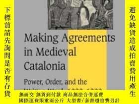 二手書博民逛書店Making罕見Agreements In Medieval CataloniaY256260 Adam J.