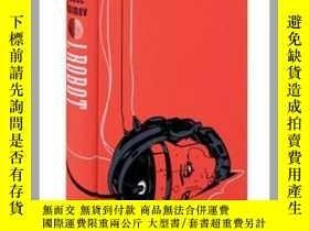 二手書博民逛書店I,罕見Robot 我,機器人(預訂)Y259188 Isaac