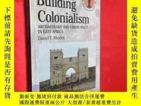 二手書博民逛書店Building罕見Colonialism: Archaeolo