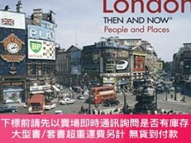 二手書博民逛書店London罕見Then and Now (R): People and PlacesY360448 Fran