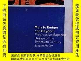 二手書博民逛書店Merz罕見To Emigre And BeyondY256260 Steven Heller Phaidon