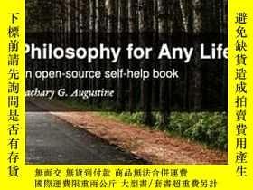 二手書博民逛書店Philosophy罕見for Any Life by Zach