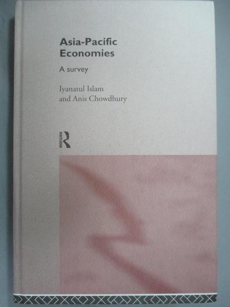 【書寶二手書T8/財經企管_DFC】Asia-Pacific economies : a survey_Anis Cho