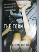 【書寶二手書T2/原文小說_GGN】The Torn Skirt_Godfrey, Rebecca