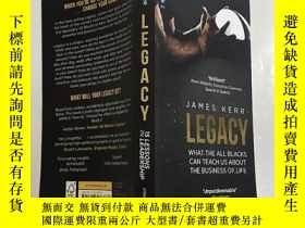 二手書博民逛書店英文原版罕見Legacy WHAT THE ALL BLACKS CAN TEACH US ABOUT THE B