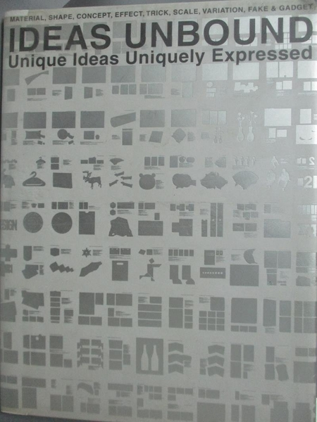 【書寶二手書T9/設計_YFZ】Ideas unbound : unique ideas uniquely expres