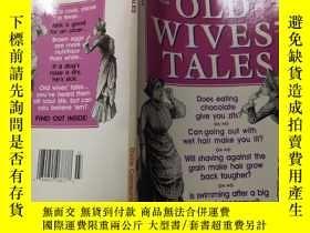 二手書博民逛書店old罕見wives tales:老婦人的故事Y200392
