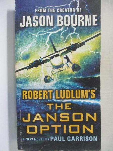 【書寶二手書T3/原文小說_HU4】Robert Ludlum's the Janson Option_Garrison, Paul
