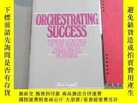 二手書博民逛書店ORCHESTRATING罕見SUCCESSY179803 Ri