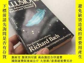 二手書博民逛書店Illusions:罕見The Adventures of a Reluctant Messiah《幻想:不情願的