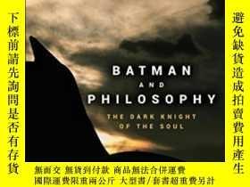二手書博民逛書店Batman罕見And PhilosophyY255562 Mark D. White John Wiley