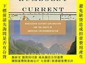 二手書博民逛書店【英文原版】《洪堡洋流》The罕見Humboldt Current: Nineteenth-Century Exp