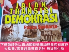 二手書博民逛書店JALAN罕見TRANSISI DEMOKRASI (印尼文)Y11245 pasca soeharto PO