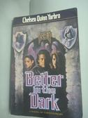 【書寶二手書T4/原文小說_HHK】Better in the Dark_Chelsea Quinn Yarbro