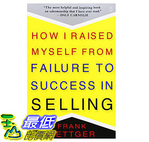 [美國直購] 暢銷書 How I Raised Myself from Failure to Success in Selling 067179437X