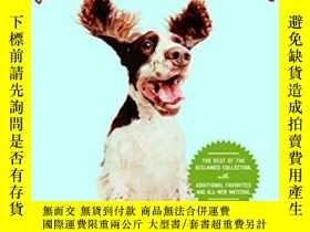 二手書博民逛書店What罕見the Dogs Have Taught Me: And Other Amazing Things I