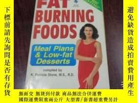 二手書博民逛書店FAT罕見BURNING FOODS, MEAL PLANS & LOW - FAT DESSERTS 燃燒脂肪的