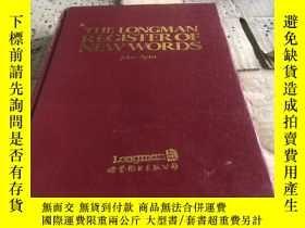 二手書博民逛書店朗曼英語新詞詞典罕見THE LONGMAN REGISTER OF NEW WORDSY326747