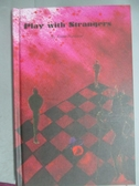 【書寶二手書T8/原文小說_GGO】Play with Strangers_Annie Hardacre