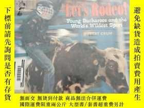 二手書博民逛書店Let s罕見Rodeo!: Young Buckaroos a