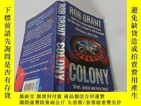 二手書博民逛書店Rob罕見Grant:Colony 羅布·格蘭特:殖民地Y200392