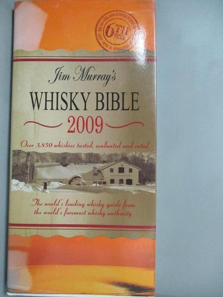 【書寶二手書T6/宗教_NIB】Jim Murrays Whisky Bible 2009_Jim Murray