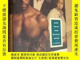 二手書博民逛書店AND罕見THIS TOO SHALL PASS 英文原版大32