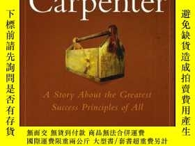 二手書博民逛書店The罕見Carpenter: A Story About the Greatest Success Strate