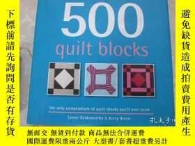 二手書博民逛書店500罕見Quilt Blocks: The Only Comp
