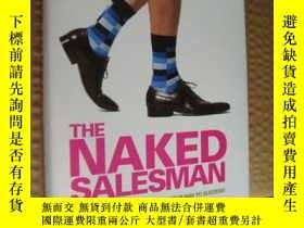 二手書博民逛書店The罕見naked salesman:How to walk